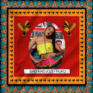 Listen to Huku song with lyrics from Sho Madjozi