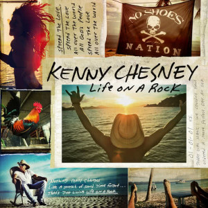 Kenny Chesney的專輯Life on a Rock