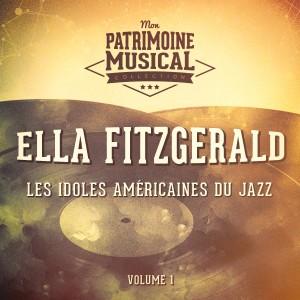 Ella Fitzgerald的專輯Les Idoles Américaines Du Jazz: Ella Fitzgerald, Vol. 1