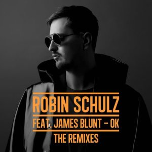 Listen to OK (feat. James Blunt) [Blunty's Johnny Vix Mix] (Blunty's Johnny Vix Mix) song with lyrics from Robin Schulz