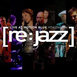 Album Live At The Motion Blue Yokohama from [re:jazz]