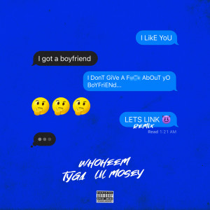 Listen to Lets Link (feat. Tyga & Lil Mosey) song with lyrics from WhoHeem