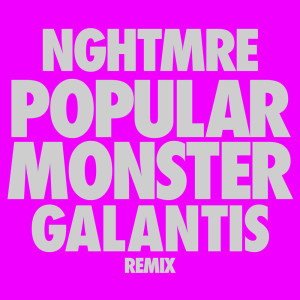 Album Popular Monster from Nghtmre