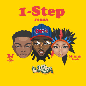Album 1-Step (Remix) (Explicit) from BJ The Chicago Kid