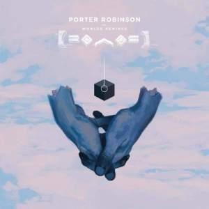 Porter Robinson的專輯Flicker