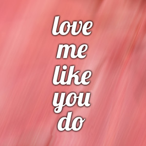 Album Love Me Like You Do (Ellie Goulding Covers) from Mason Lea