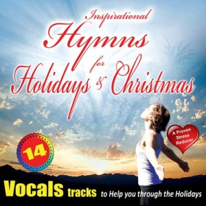 Album Inspirational Hymns for the Holidays - Vocals from David & The High Spirit