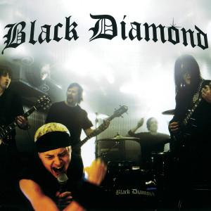 Listen to Black Diamond song with lyrics from Black Diamond