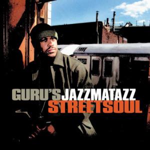 Album Streetsoul from Guru