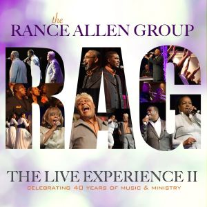 Album The Live Experience II from The Rance Allen Group