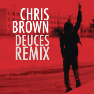 Album Deuces Remix from Chris Brown