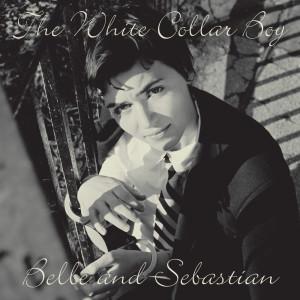 Belle & Sebastian的專輯White Collar Boy