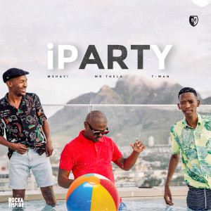 Album iParty Single from Mshayi