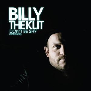 Don't Be Shy 2011 Billy The Klit