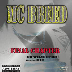 Album Final Chapter (Explicit) from MC Breed