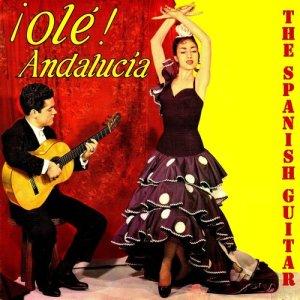 The Spanish Guitar的專輯Flamenco School, Olé Andalucía!