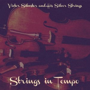 Album Strings in Tempo from Victor Silvester and his Silver Strings