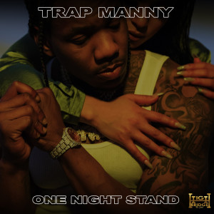 Album One Night Stand from Trap Manny