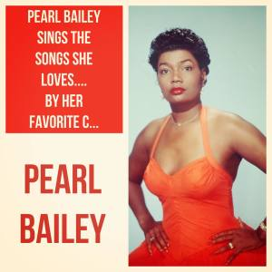 Album Pearl Bailey Sings the Songs She Loves.... by Her Favorite Composer Harold Arlen from Pearl Bailey