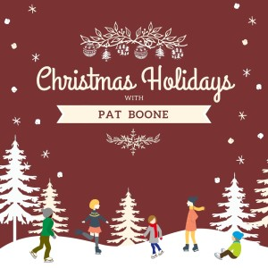 Album Christmas Holidays with Pat Boone from Pat Boone