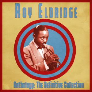 Album Anthology: The Definitive Collection (Remastered) from Roy Eldridge