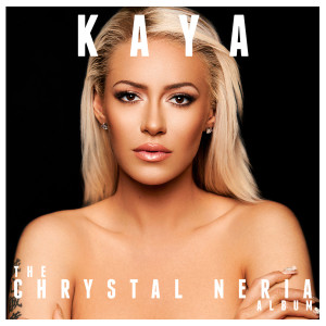 Album Kaya - The Chrystal Neria Album from Kaya Jones