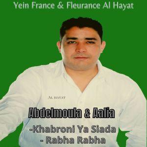 Khabroni Ya Siada / Rabha Rabha dari Aalia