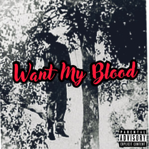 Album Want My Blood from K Jizz