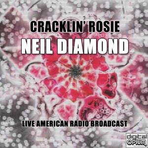 Album Cracklin' Rosie (Live) from Neil Diamond