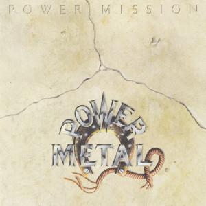 Power Mission dari Power Metal