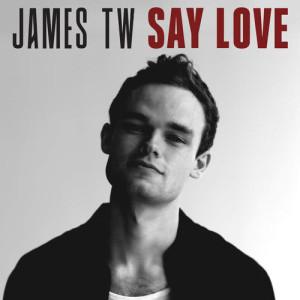 James TW的專輯Say Love