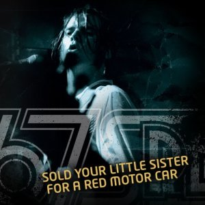 Album Sold Your Little Sister For A Red Motor Car from 67 Special