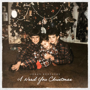 Album I Need You Christmas from Jonas Brothers