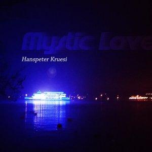 Album Mystic Love from Hanspeter Kruesi