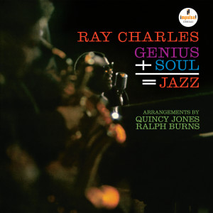 Album Genius + Soul = Jazz from Ray Charles