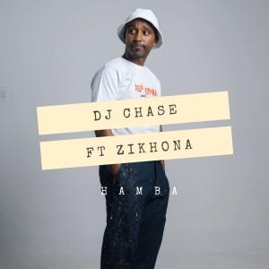 Album Hamba from DJ Chase
