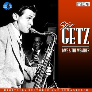 Album Love and the Weather from Stan Getz