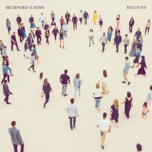 Listen to Beloved song with lyrics from Mumford & Sons