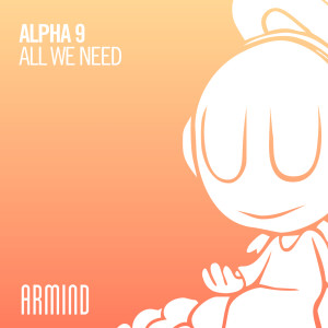 Album All We Need from ALPHA 9