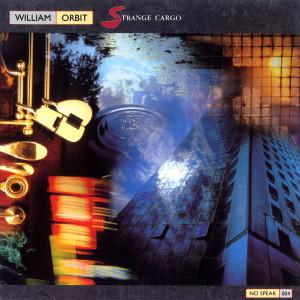 Strange Cargo 1987 William Orbit