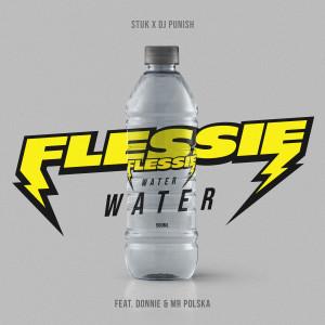 Mr. Polska的專輯Flessie Water (feat. Donnie & Mr. Polska)