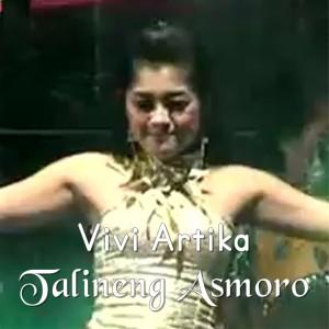 Talineng Asmoro dari Vivi Artika