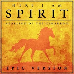 "L'Orchestra Cinematique的專輯Here I Am (From ""spirit: Stallion of the Cimarron"") (Epic Version)"