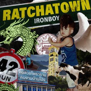 อัลบัม RATCHATOWN (Explicit) ศิลปิน IRONBOY