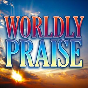 Album Worldly Praise from The Faith Crew