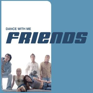 Album Dance With Me from Friends