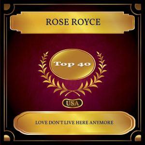 อัลบัม Love Don't Live Here Anymore (Billboard Hot 100 - No 32) ศิลปิน Rose Royce