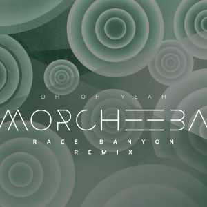 Album Oh Oh Yeah from Morcheeba