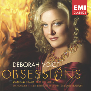 Obsessions: Wagner And Strauss 2003 Deborah Voigt