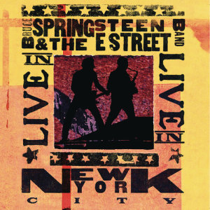 Album Live in New York City from Bruce Springsteen & The E Street Band